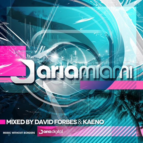 ARDM01 : Various Artists - CD01 Aria Miami Mixed by David Forbes (Luz)