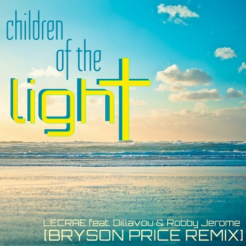 Lecrae - Children of the Light (feat. Dillavou & Robby Jerome) [Bryson Price Remix]