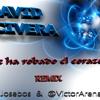 David Civera - Me ha robado el corazón (Dj Josebos & Víctor Arenas Dj Remix)