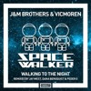 """J&M Bros & Vicmoren - Walking To The Night (Jay West Mix) [SPACEWALKER] 12"""" Preview!!! (Lo Fi)"""