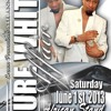 ANNUAL PURE WHITE AFFAIR 8TH EDITION JUNE1 PROMO CDpt1