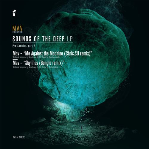 (sci)013 - Mav - Sounds of the Deep LP - Pre-Sampler Part 2