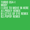 I Love To Move In Here (Proxy Remix)