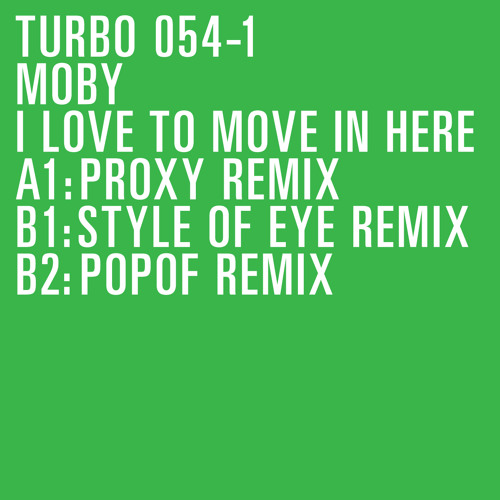 Moby - I Love To Move In Here (Popof Remix)