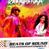 Tum Tak - Raanjhanaa (www.beatsofsound.blogspot.in)