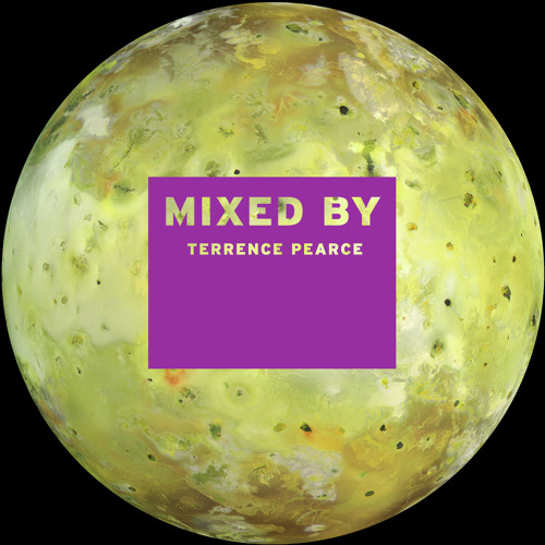 MIXED BY Terrence Pearce