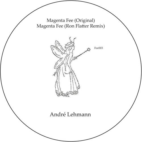 André Lehmann - Magenta Fee (Ron Flatter Rmx)