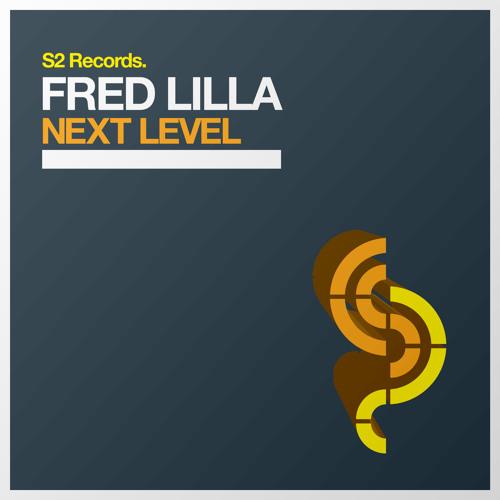 Fred Lilla - Next Level (Original Mix) *Preview*