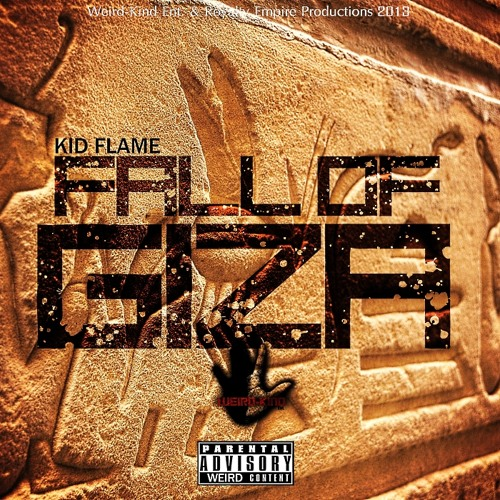 Kid Flame - Fall of Giza (Kenny Gee Diss)