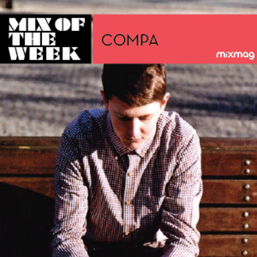 Mixmag Mix Of The Week: Compa