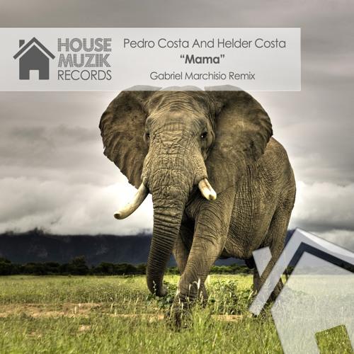 Pedro Costa & Helder Costa - Mama (Original Mix)