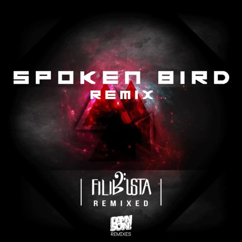 FiLiBuStA - The Recipe (Spoken Bird Remix)