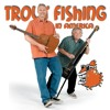 Slow by Trout Fishing in America