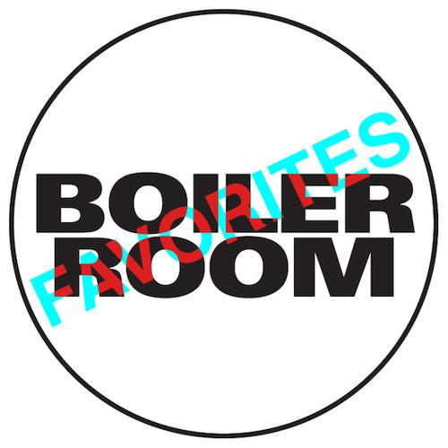 Boiler Room Favorites