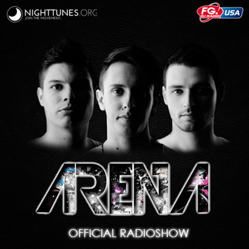 ARENA OFFICIAL RADIOSHOW #023 [FG RADIO USA] 24/05/2013-3PM 4PM