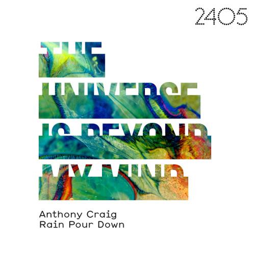 Rain Pour Down - Anthony Craig