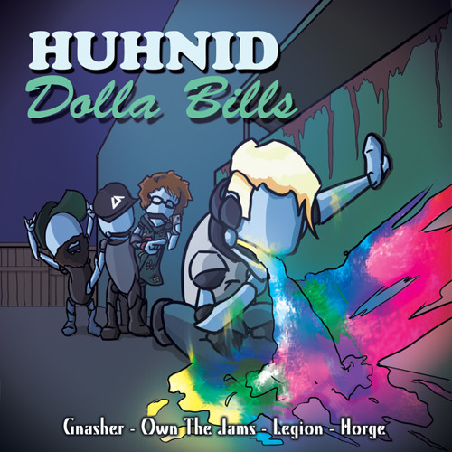 Gnasher - Huhnid Dolla Bills (Horge Remix)