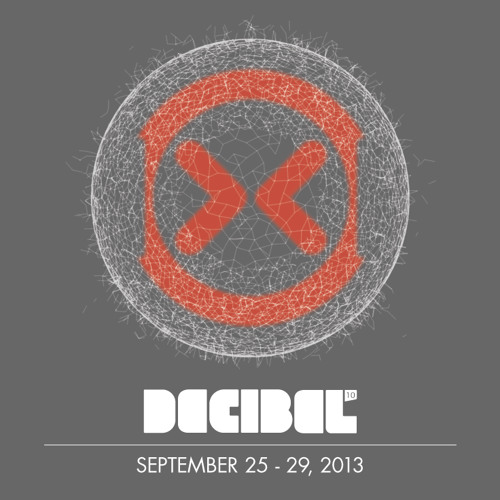 2013 Decibel Festival mix - 1st round of announcements