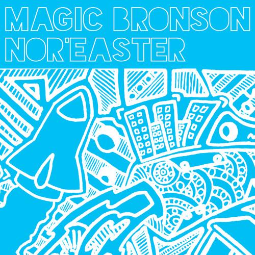 Magic Bronson - Not Watching