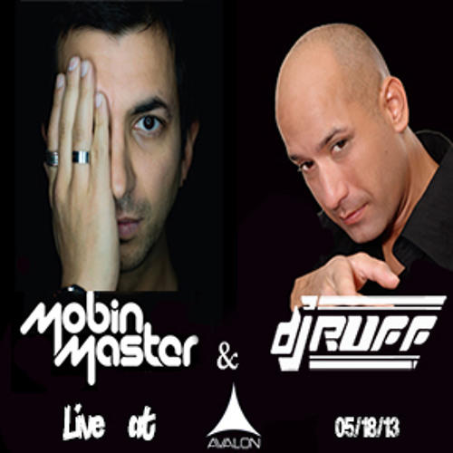Dj Ruff & special guest Mobin Master Live@Avalon 05-18-13