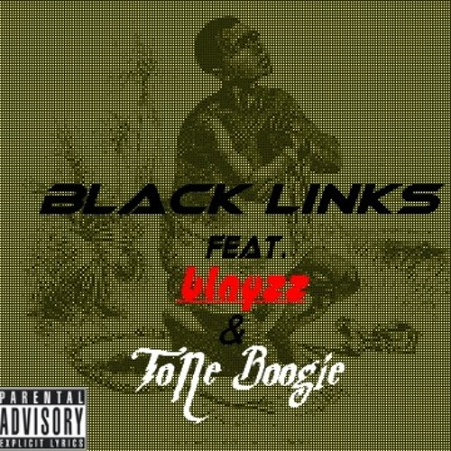 Black Links Feat. Blayzz & ToNe Boogie