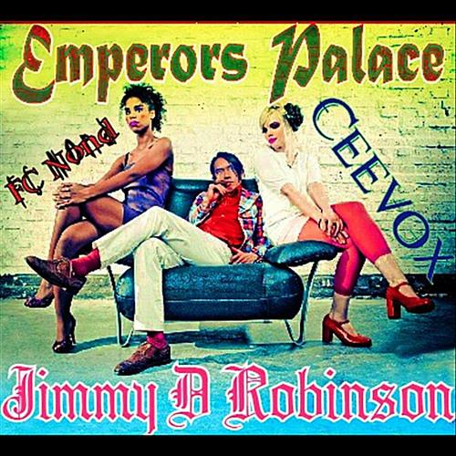 Jimmy D Robinson & Ceevox  [  Emporers Palace Love Hate Tribal FC NOND Remix ]