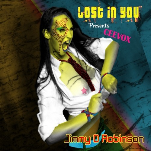 Jimmy D Robinson Presents Ceevox   LOST IN YOU  [ FC Nond Remix ]