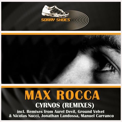Max Rocca - Cyrnos - Manuel Carranco Club Remix