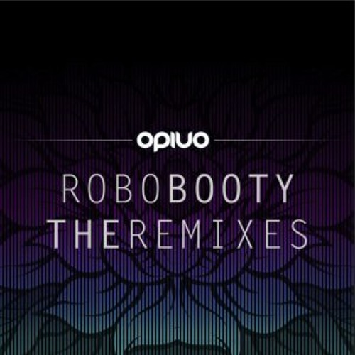 Opiuo - Robo Booty (Teknizm Rmx) Addictech Records