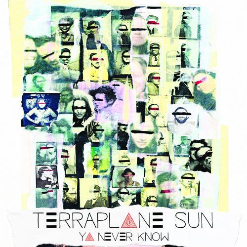 TERRAPLANE SUN - Ya Never Know (EP)
