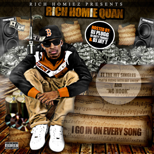01-Rich Homie Quan-I Go In On Every Song