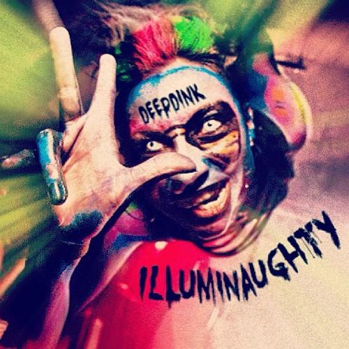 Dj DeepDink - Illuminaughty (Conspiracy Mix)