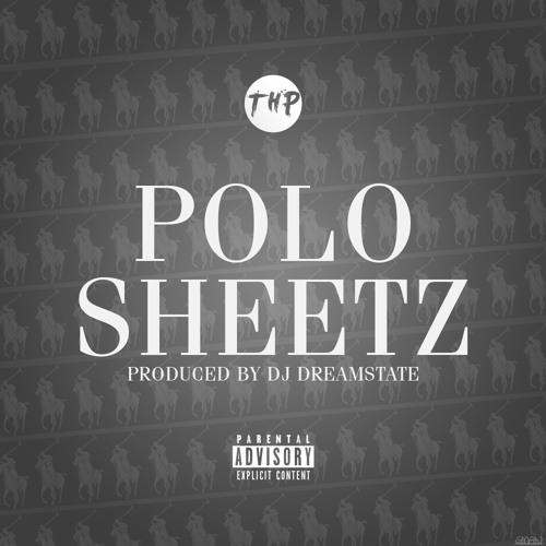 Polo Sheetz (Prod. By DJ Dreamstate)