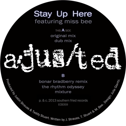 a/jus/ted - Stay Up Here feat. Miss Bee - Original Mix