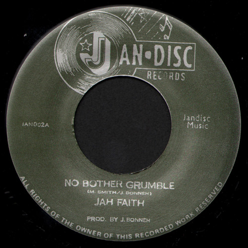 Jah Faith - No Bother Grumble