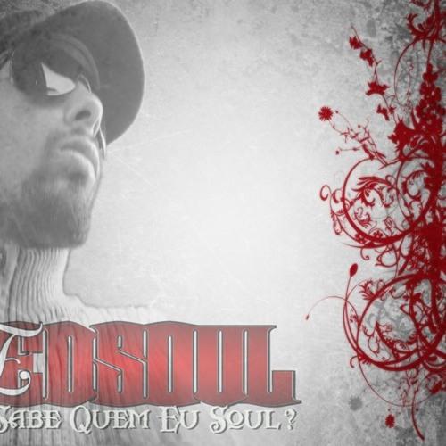 Edsoul - A Quem Entrego Meu Amor