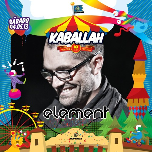 Element @ Kaballah 10 Years Special Edition (04.05.2013)