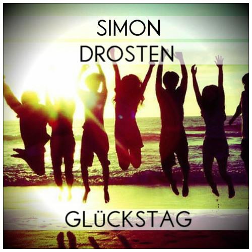 Simon Drosten - Glückstag (Juni Podcast)