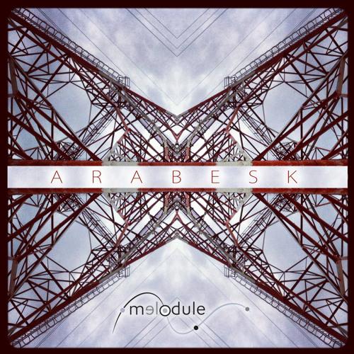 Melodule - Arabesk EP