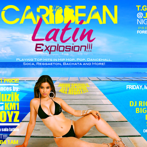 T.G.I.FRIDAYS CARIBBEAN LATIN EXPLOSION COMMERCIAL FOR FRIDAY MAY 24TH @ JAM TIME NIGHT CLUB