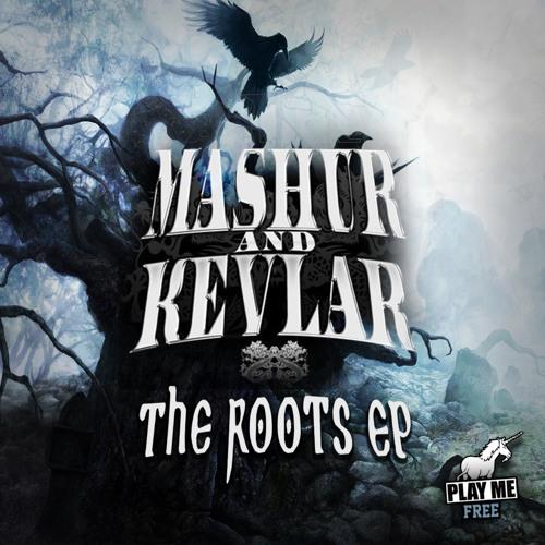 Mashur & Kevlar - Roots (Play Me Free)