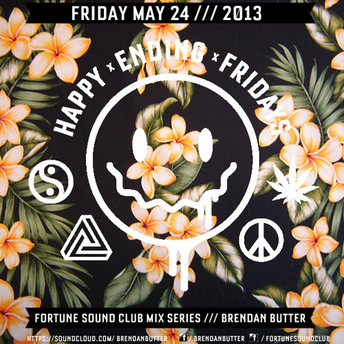 Brendan Butter Happy Ending Fridays Exclusive Mix