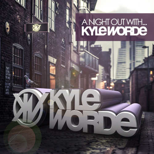 A Night Out With Kyle Worde [Album Sampler]