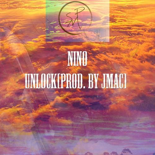 Nino - Unlock[Prod.by Jmac]
