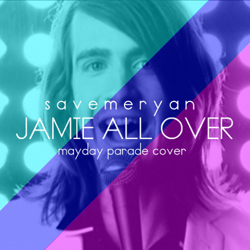 Save Me Ryan - Jamie All Over feat. Kasmir (Mayday Parade Cover)