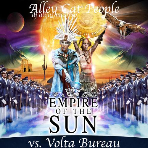 Empire Of The Sun vs. Volta Bureau - Alley Cat People (DJ Alijas Mashup) [Radio Edit]