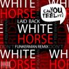 Laid Back - White Horse (Funkerman Remix)