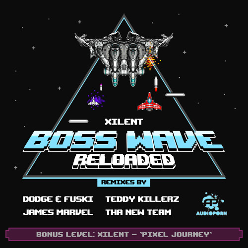 Xilent - Boss Wave (Dodge & Fuski Remix)
