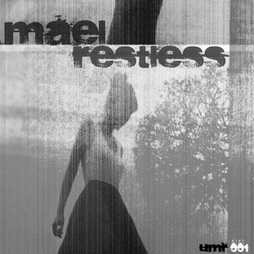 Mael - Restless (Kereni No Rest For The Synth Mix) UMR001