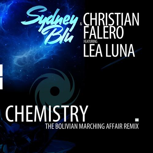 TEASER Sydney Blu & Christian Falero ft. Lea Luna - Chemistry (The Bolivian Marching Affair Remix)